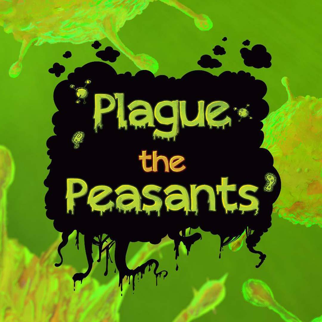 Plague the Peasants